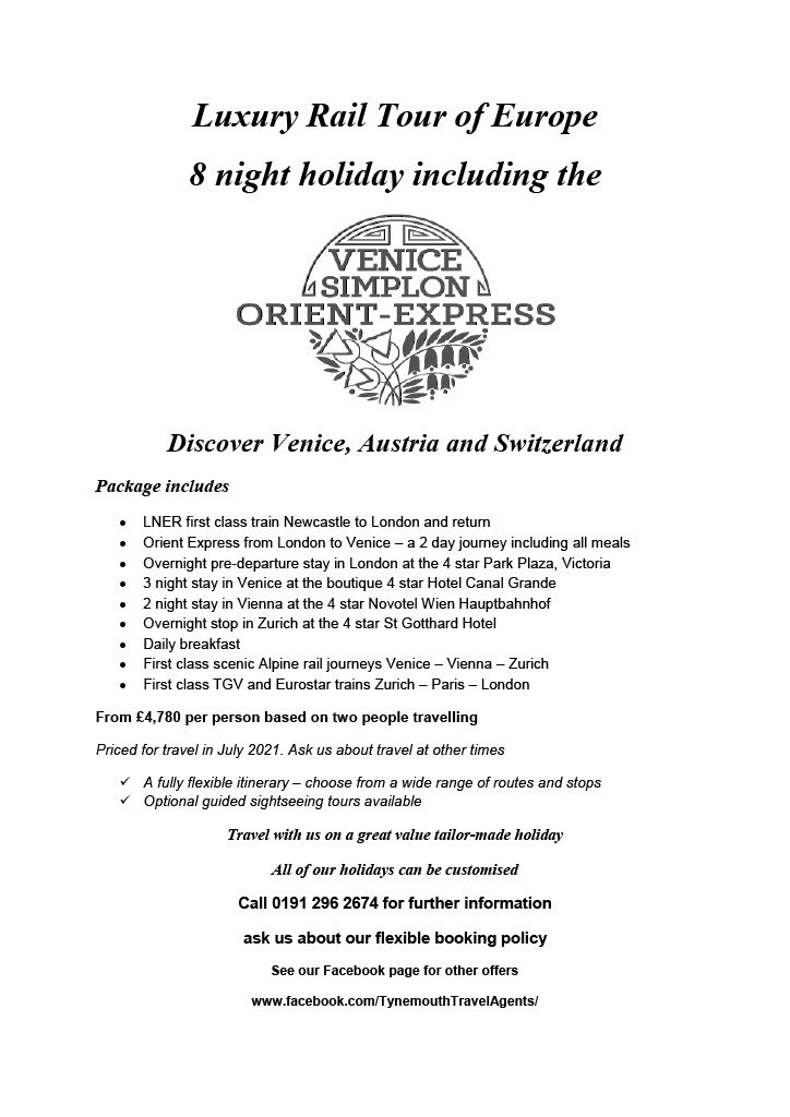 Luxury Rail Tour of Europe 8 night holiday includng the Orient Express